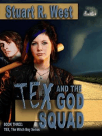 Tex and the God Squad (Tex, the Witch Boy Series, #3)