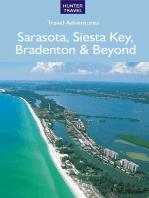 Sarasota Florida, Siesta Key, Bradenton & Beyond