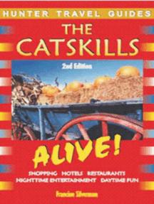 The Catskills Alive Guide