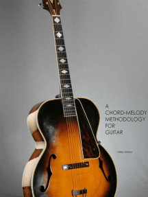 A Chord-Melody Methodology for Guitar