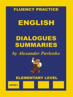 English, Dialogues and Summaries, Elementary Level (English, Fluency Practice, Elementary Level, #4)