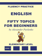 English, Fifty Topics for Beginners, Elementary Level (English, Fluency Practice, Elementary Level, #2)