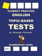 English, Topic-Based Tests, Elementary Level (English, Fluency Practice, Elementary Level, #3)