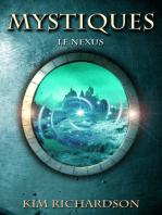 Mystiques, Tome 3