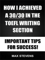 How I Achieved A 30/30 In The TOEFL Writing Section