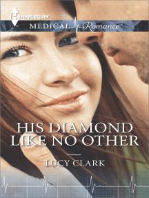 His Diamond Like No Other