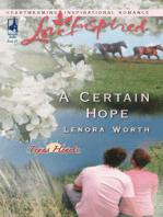 A Certain Hope