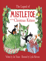The Legend of Mistletoe and the Christmas Kittens