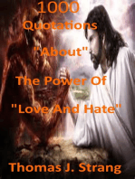 1,000 Quotations About The Power Of Love And Hate
