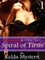 Spiral of Firsts (College Days & Carnal Nights, #1)