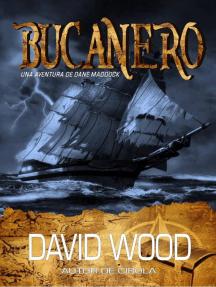 Bucanero, una aventura de Dane Maddock
