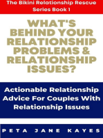 What's Behind Your Relationship Problems & Relationship Issues?