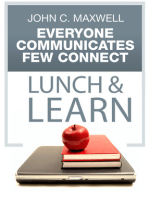Everyone Communicates, Few Connect Lunch & Learn