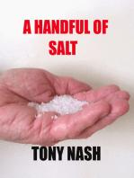 A Handful of Salt
