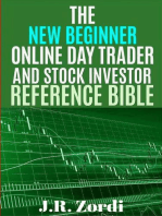 The New Beginner Online Day Trader and Stock Investor Reference Bible