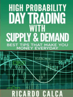 High Probability Day Trading with Supply & Demand: Forex and Futures Newbie Day Trader Series Book, #4