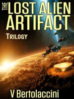 The Lost Alien Artifact Trilogy