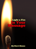 Light a Fire in Your Message