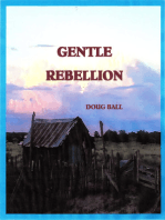 Gentle Rebellion