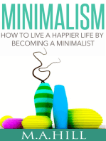 How to Live a Happier Life by Becoming a Minimalist