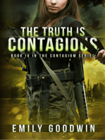 The Truth is Contagious (The Contagium Series Book 4)