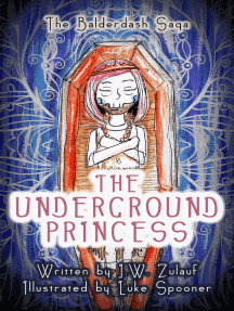 The Underground Princess: The Balderdash Saga