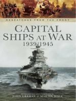 Capital Ships at War 1939-1945