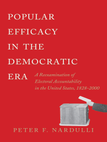 Popular Efficacy in the Democratic Era: A Reexamination of Electoral Accountability in the United States, 1828-2000