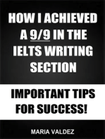 How I Achieved A 9/9 In The IELTS Writing Section
