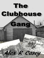The Clubhouse Gang
