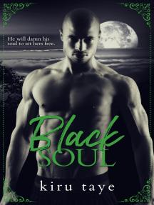 Black Soul, Black Warriors series: Prequel