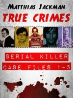 Serial Killer Case Files 1-5