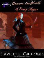 Beware the Wrath of Bunny Hopper
