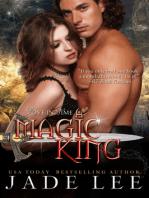 A Magic King (The Jade Lee Romantic Fantasies, Book 3)