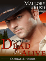 Dead or Alive (Outlaws and Heroes, Book 2)
