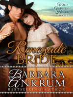 Renegade Bride (Wild Western Hearts Series, Book 2)