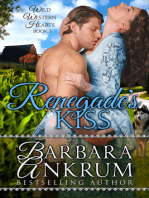 Renegade's Kiss (Wild Western Hearts Series, Book 3)
