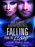 Falling from the Light (Night Runner, #3)