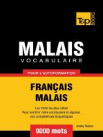 Vocabulaire Français-Malais pour l'autoformation. 9000 mots