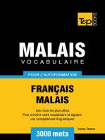 Vocabulaire Français-Malais pour l'autoformation. 3000 mots