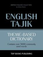 Theme-based dictionary: British English-Tajik - 5000 words