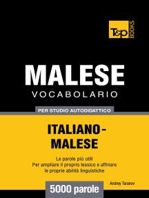 Vocabolario Italiano-Malese per studio autodidattico: 5000 parole