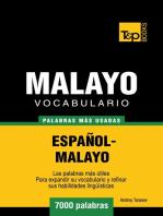 Vocabulario Español-Malayo: 7000 palabras más usadas