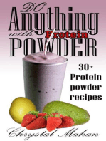 Do Anything with Protein Powder