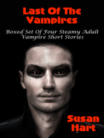 Last Of The Vampires (Boxed Set Of Four Steamy Vampire Short Stories)