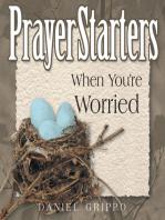 PrayerStarters When You're Worried