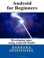 Android For Beginners. Developing Apps Using Android Studio