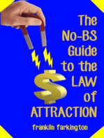 The No-BS Guide To The Law of Attraction