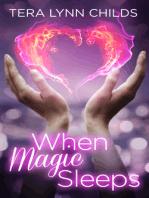 When Magic Sleeps