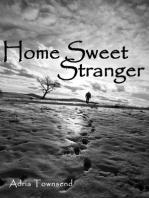 Home Sweet Stranger